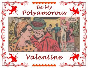 Be my Polyamorous Valentine